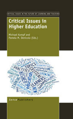 Kompf, Michael - Critical Issues in Higher Education, e-bok