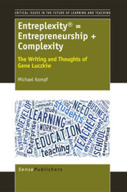 Kompf, Michael - Entreplexity® = Entrepreneurship + Complexity, e-bok