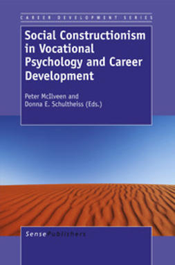 McIlveen, Peter - Social Constructionism in Vocational Psychology and Career Development, ebook