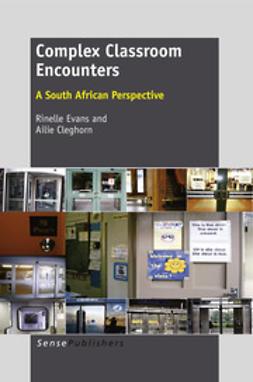 Evans, Rinelle - Complex Classroom Encounters, ebook