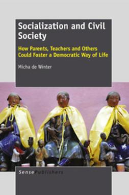 Winter, Micha de - Socialization and Civil Society, ebook