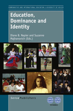 Napier, Diane B. - Education, Dominance and Identity, ebook