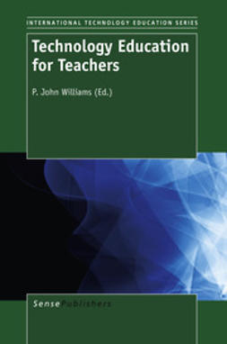 Williams, P. John - Technology Education for Teachers, ebook
