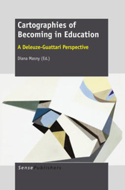 Masny, Diana - Cartographies of Becoming in Education, ebook