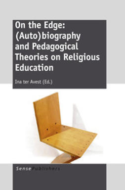 Avest, Ina ter - On the Edge: (Auto)biography and Pedagogical Theories on Religious Education, ebook