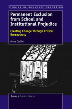 Carlile, Anna - Permanent Exclusion from School and Institutional Prejudice, ebook