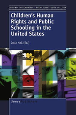 Hall, Julia - Children's Human Rights and Public Schooling in the United States, ebook