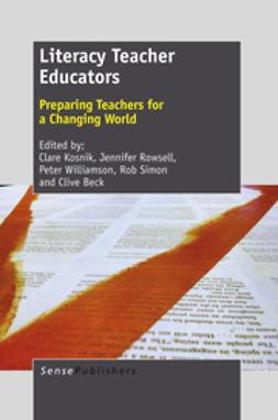 Kosnik, Clare - Literacy Teacher Educators, e-kirja