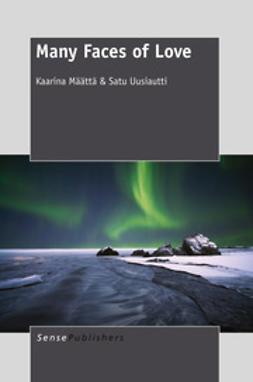 Määttä, Kaarina - Many Faces of Love, e-kirja