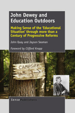 Quay, John - John Dewey and Education Outdoors, e-kirja