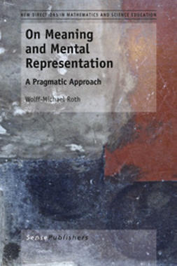 Roth, Wolff-Michael - On Meaning and Mental Representation, ebook