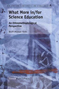 Roth, Wolff-Michael - What More in/for Science Education, ebook