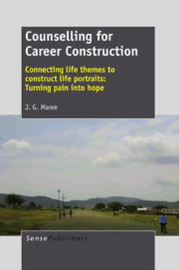 Maree, J. G. - Counselling for Career Construction, ebook