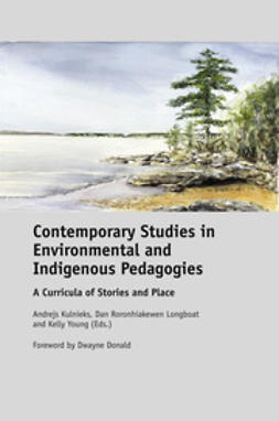 Kulnieks, Andrejs - Contemporary Studies in Environmental and Indigenous Pedagogies, ebook