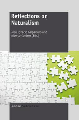 Galparsoro, José Ignacio - Reflections on Naturalism, ebook