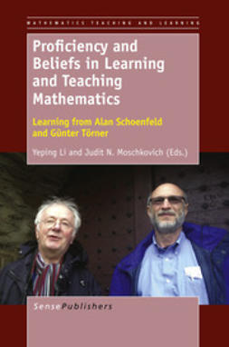 Li, Yeping - Proficiency and Beliefs in Learning and Teaching Mathematics, ebook