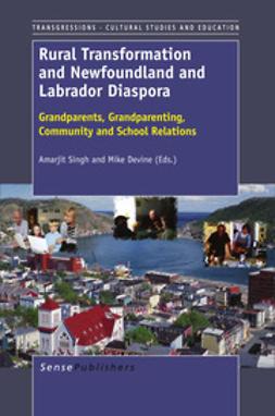 Singh, Amarjit - Rural Transformation and Newfoundland and Labrador Diaspora, e-bok