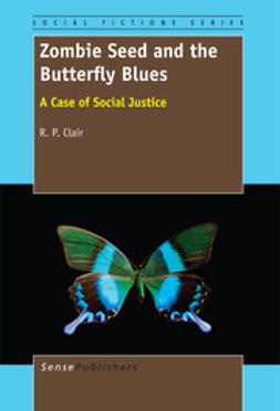 Clair, R. P. - Zombie Seed and the Butterfly Blues, ebook
