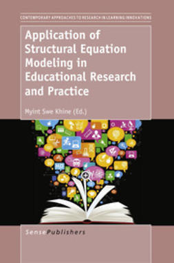 Khine, Myint Swe - Application of Structural Equation Modeling in Educational Research and Practice, e-kirja