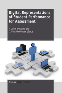 Williams, P. John - Digital Representations of Student Performance for Assessment, ebook