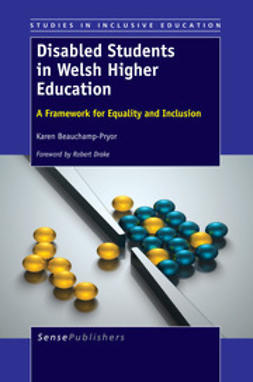 Beauchamp-Pryor, Karen - Disabled Students in Welsh Higher Education, e-bok
