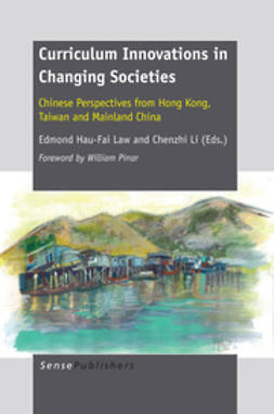 Law, Edmond Hau-Fai - Curriculum Innovations in Changing Societies, ebook