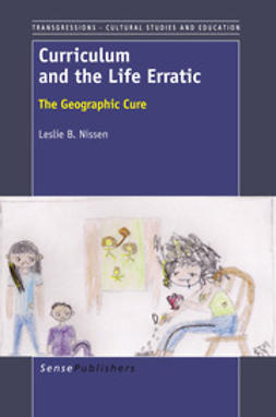 Nissen, Leslie B. - Curriculum and the Life Erratic, ebook