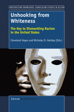 Hayes, Cleveland - Unhooking from Whiteness, ebook