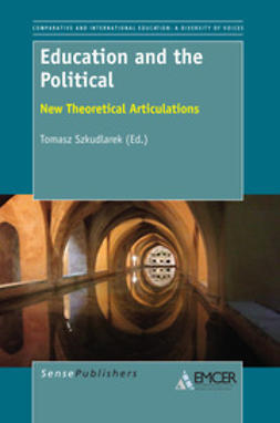 Szkudlarek, Tomasz - Education and the Political, e-kirja