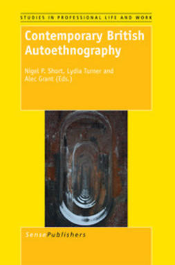 Short, Nigel P. - Contemporary British Autoethnography, e-bok