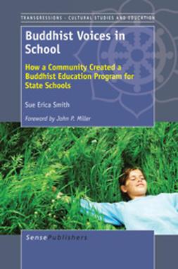 Smith, Sue Erica - Buddhist Voices in School, e-bok