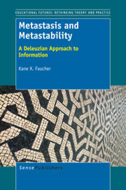 Faucher, Kane X. - Metastasis And Metastability, e-bok