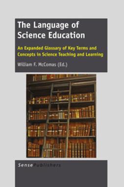 McComas, William F. - The Language of Science Education, ebook