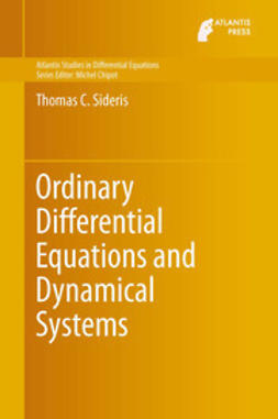 Sideris, Thomas C. - Ordinary Differential Equations and Dynamical Systems, ebook