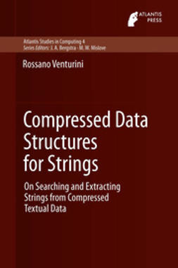Venturini, Rossano - Compressed Data Structures for Strings, ebook