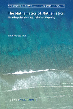 Roth, Wolff-Michael - The Mathematics of Mathematics, ebook