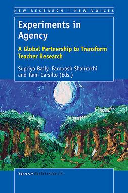Baily, Supriya - Experiments in Agency, ebook