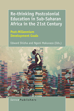 Makuvaza, Ngoni - Re-thinking Postcolonial Education in Sub-Saharan Africa in the 21st Century, ebook