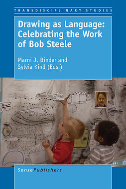 Binder, Marni J. - Drawing as Language: Celebrating the Work of Bob Steele, ebook