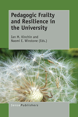 Kinchin, Ian M. - Pedagogic Frailty and Resilience in the University, ebook