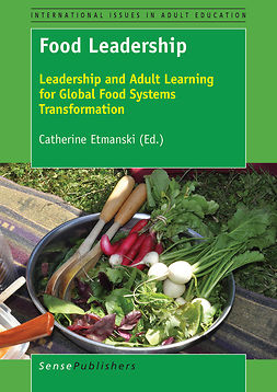 Etmanski, Catherine - Food Leadership, e-kirja