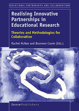 Cowie, Bronwen - Realising Innovative Partnerships in Educational Research, ebook