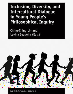 Lin, Ching-Ching - Inclusion, Diversity, and Intercultural Dialogue in Young People's Philosophical Inquiry, e-kirja