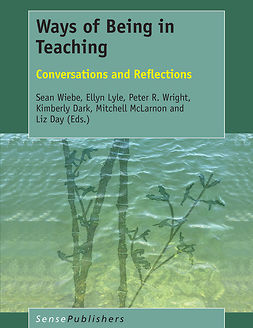 Dark, Kimberly - Ways of Being in Teaching, e-kirja