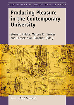 Danaher, Patrick Alan - Producing Pleasure in the Contemporary University, ebook