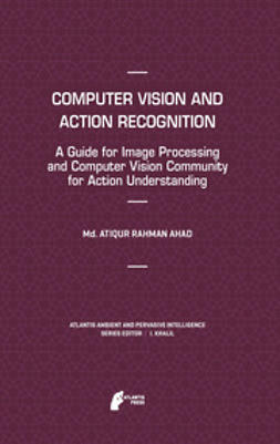 Ahad, Md. Atiqur Rahman - Computer Vision and Action Recognition, e-kirja