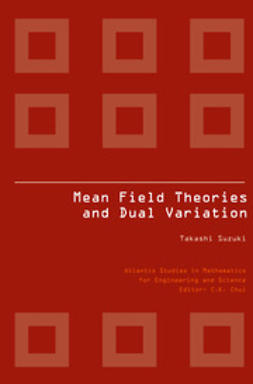 Suzuki, Takashi - Mean Field Theories and Dual Variation, ebook