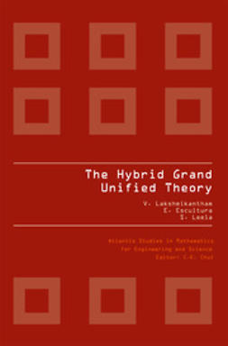 Lakshmikantham, V. - The Hybrid Grand Unified Theory, ebook