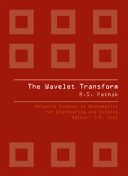 Pathak, Ram Shankar - The Wavelet Transform, ebook