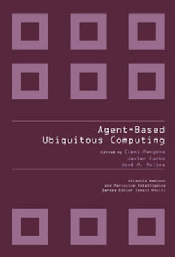 Mangina, Eleni - Agent-Based Ubiquitous Computing, ebook